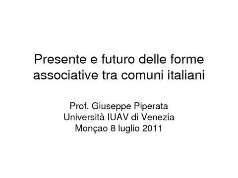Presentación Giuseppe Piperata. - II Seminario Luso-Galaico de Dereito Local, Reforma da Administración Local / Tutela da legalidade urbanística